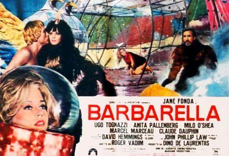 Barbarella und die unschuldige Revolution