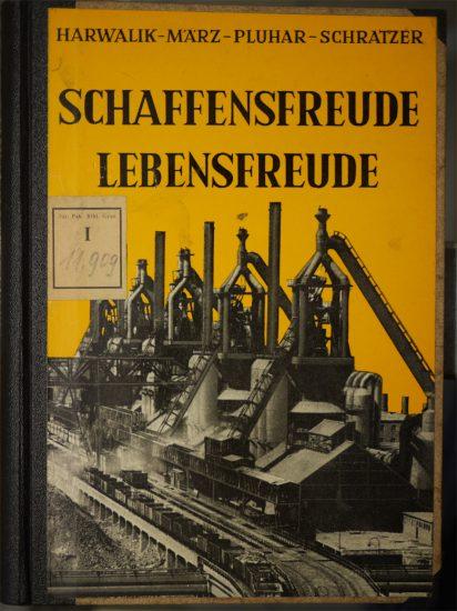"Schulbuch für den polytechnischen Lehrgang ""Schaffensfreude Lebensfreude"" / 1966"
