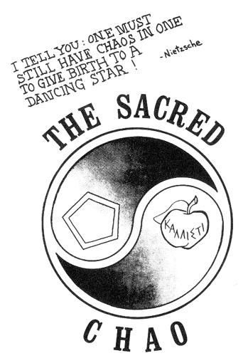 """The Sacred Chao"", ex Principia Discordia"